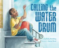 Calling the Water Drum