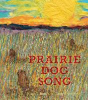 Prairie Dog Song