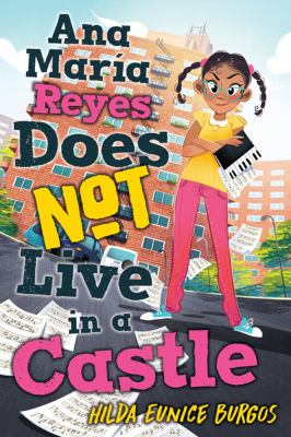 Ana María Reyes Does Not Live in a Castle(book-cover)