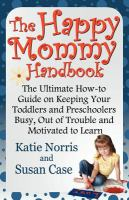The Happy Mommy Handbook