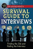 The Young Adult's Survival Guide to Interviews