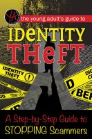 The Young Adult's Guide to Identity Theft