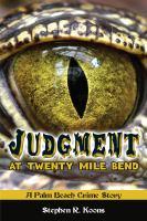 Judgment at Twenty Mile Bend