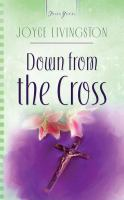 Down From the Cross