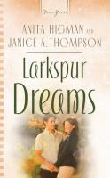 Larkspur Dreams