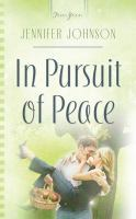 In Pursuit of Peace