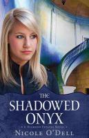 The Shadowed Onyx