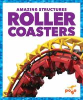 The World's Most Amazing Roller Coasters