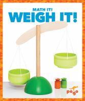 Weigh It!