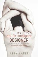 The Not-so-intelligent Designer