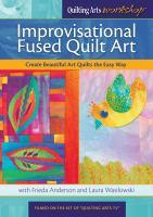 Improvisational Fused Quilt Art
