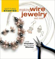 Making Wire Jewelry and More