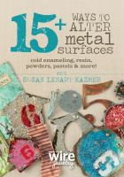 15 + Ways to Alter Metal Surfaces
