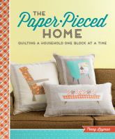 The Paper-pieced Home