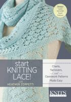 Start Knitting Lace!