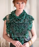 Crochet So Lovely