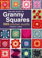 Big Book of Granny Squares