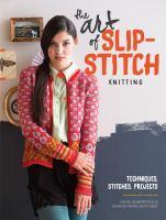 The Art of Slip-stitch Knitting