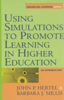 Using Simulations to Promote Learning in Higher Education