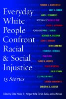 Everyday White People Confront Racial & Social Injustice