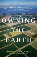 Owning the Earth
