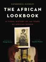 African Lookbook : A Visual History of 100 Years of African Women