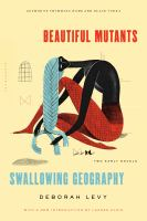 Beautiful Mutants and Swallowing Geography