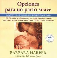Opciones para un parto suave