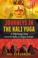 Journeys in the Kali Yuga