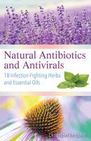 Natural Antibiotics and Antivirals