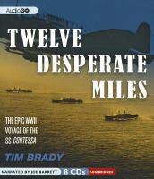 Twelve Desperate Miles