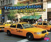 Transportation in My Neighborhood