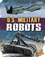 U.S. Military Robots