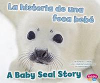 La Historia De Una Foca Bebé