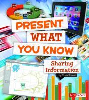 Present What You Know