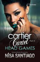 Cartier Cartel: Part 4, Head Games