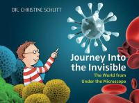 The Journey Into the Invisible