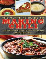 The Ultimate Guide to Making Chili