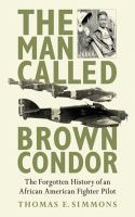 The Man Called Brown Condor