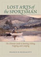 The Lost Arts of the Sportsman