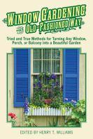 Window Gardening the Old-fashioned Way