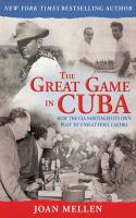 The Great Game in Cuba