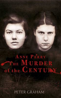 Cover image for Anne Perry and the Murder of the Century