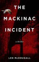 The Mackinac Incident