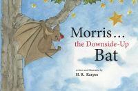 Morris, the Downside-up Bat