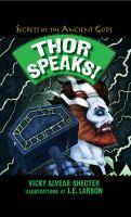 Thor Speaks!