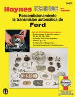 Manual sobre el reacondicionamiento de la transmisión automática de Ford de Haynes