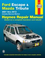 Ford Escape & Mazda Tribute 2001 Thru 2012