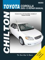 Chilton's Toyota Corolla 2003-13 Repair Manual