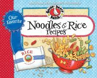 Our Favorite Noodles & Rice Recipes
